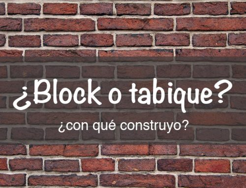 ¿Con block o con tabique? Con qué construimos