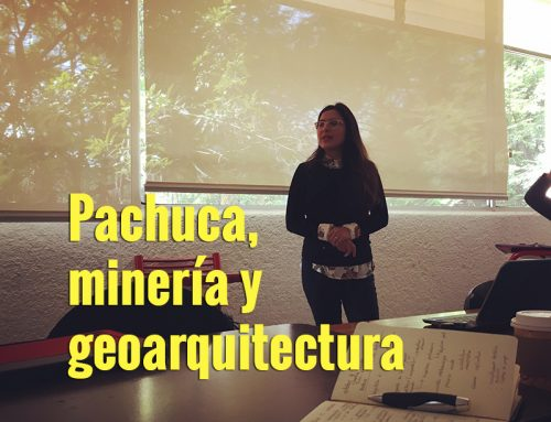 Pachuca, minero y geoarquitectura