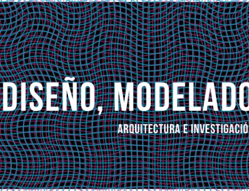 Diseño, modelado, arquitectura e investigación